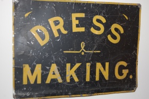 One of the Dressmaking signs I have hanging in my sewing room.