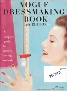 "This wonderful Vogue book, copyright 1957, still used the term ""Dressmaking"" in its title."