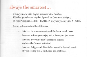 "The first page of the book pictured above tells the reader why she should be using Vogue patterns, but it also suggests some of what it means to be a ""Dressmaker."""