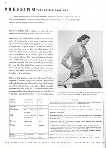 Te Vogue Dressmaking Book has an entire section on pressing, with guidelines still appropriate almost 60 years later. Click on the image to read the page.